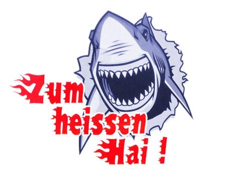 »Zum heißen Hai«